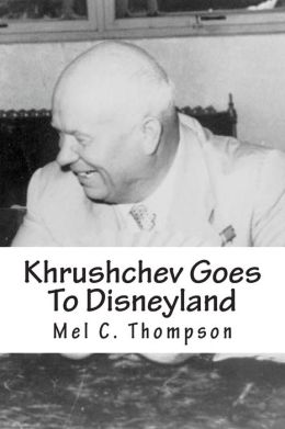 Khrushchev Goes to Disneyland