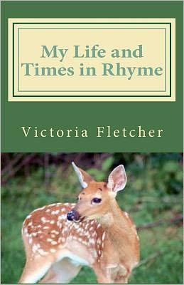 My Life and Times in Rhyme: Poems of Church, Love, Life, and Other Things