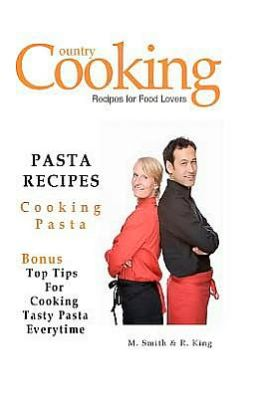 Pasta Recipes: Cooking Pasta