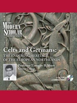Celts And Germans: The Enduring Heritage Of The European Northlands