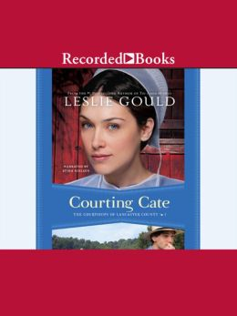 Courting Cate: Courtships of Lancaster County Series, Book 1