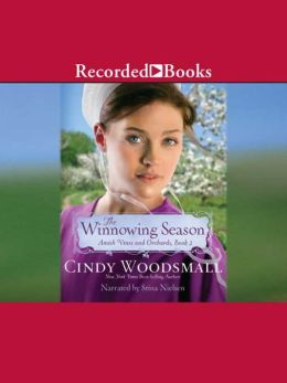 The Winnowing Season (Amish Vines and Orchards Series #2)