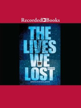 The Lives We Lost: Fallen World Trilogy, Book 1