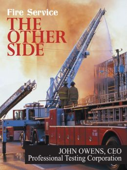 Fire Service: The Other Side