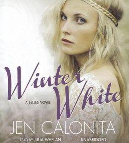 Winter White (Belles Series #2)