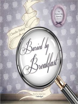 Buried Breakfast (Hemlock Falls Mysteries)