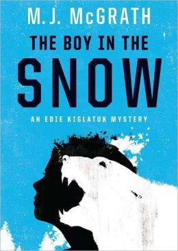 The Boy in the Snow (Edie Kiglatuk Series #2)