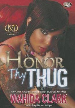 Honor Thy Thug (Thug Series #6)