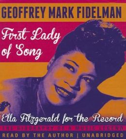 First Lady of Song: Ella Fitzgerald for the Record