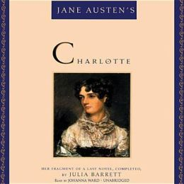 Jane Austen's Charlotte: Her Fragment of a Last Novel