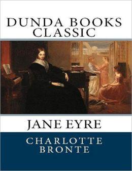 Jane Eyre: Dunda Books Classic