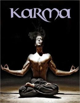 Karma: Reincarnation and the Law of Karma