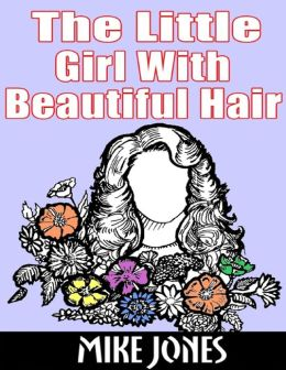The Little Girl With Beautiful Hair