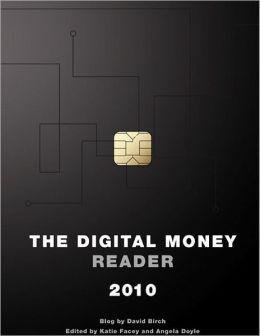 The Digital Money Reader 2010