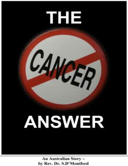 The Cancer Answer - An Australian Story