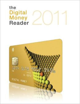 The Digital Money Reader 2011