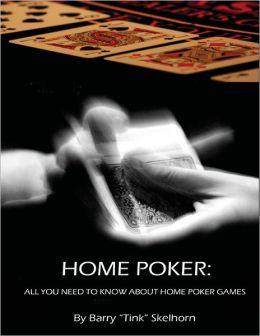 Home Poker: All You Need to Know About Home Poker Games