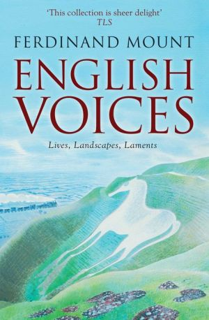 English Voices: Lives, Landscapes and Laments, 1984-2015