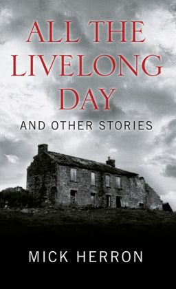 All the Livelong Day & Other Stories