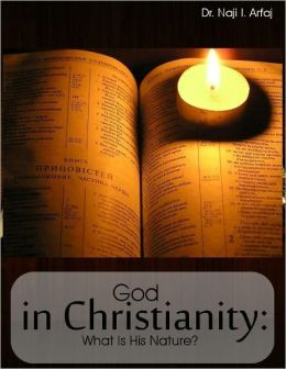 God in Christianity: What Is His Nature?