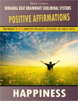 Positive Affirmations: Happiness