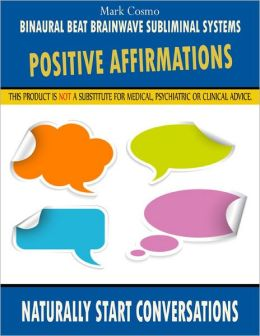 Positive Affirmations: Naturally Start Conversations