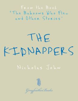 The Kidnappers: From the Book 'The Baboons Who Flew and Other Stories'