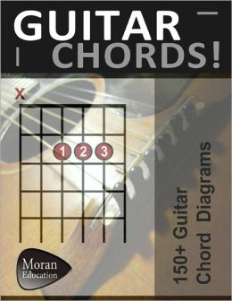 Guitar Chords! : 150+ Guitar Chord Diagrams