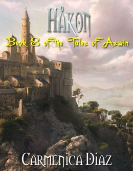 Håkon - Book 8 of the Tales of Aswin