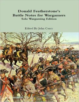 Donald Featherstone's Battle Notes for Wargamers; Solo Wargaming Edition