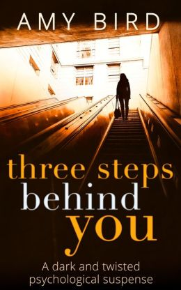 Three Steps Behind You