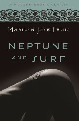 Neptune and Surf (Modern Erotic Classics): (Blue Moon)