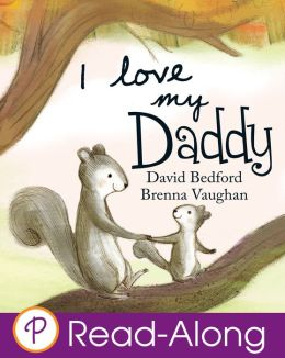 I Love My Daddy (Parragon Read-Along)