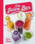 Book Cover Image. Title: Juice Bar, Author: Parragon