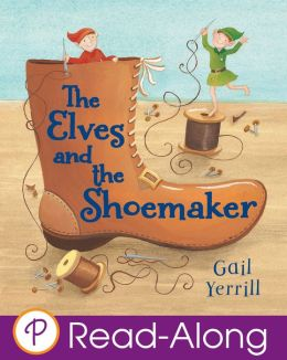 The Elves and the Shoemaker (Parragon Fairy Tale Classics Read-Along)