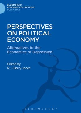 Perspectives on Political Economy: Alternatives to the Economics of Depression