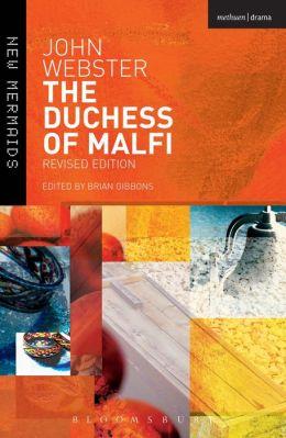The Duchess of Malfi: Fifth Edition