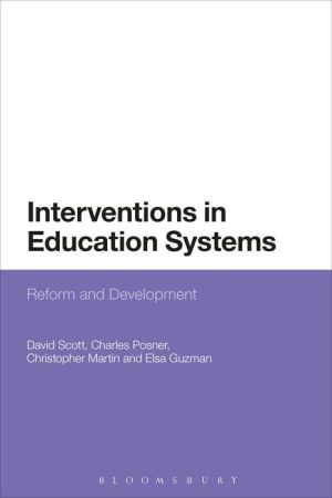 Interventions in Education Systems: Reform and Development