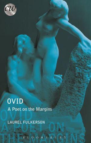 Ovid: A Poet on the Margins