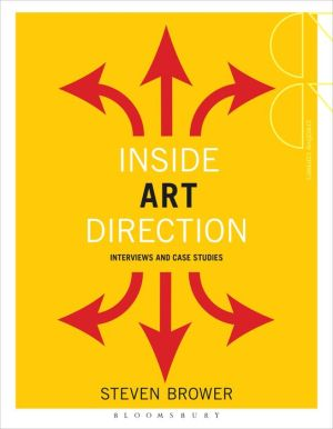 Inside Art Direction: Interviews and Case Studies