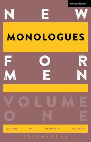 New Monologues for Men: Volume 1