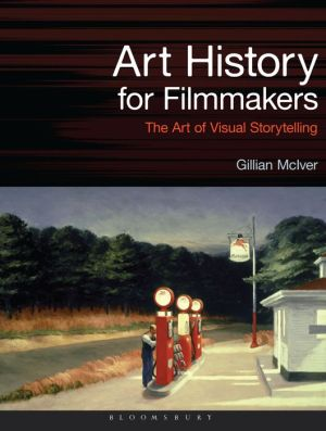 Art History for Filmmakers: The Art of Visual Storytelling