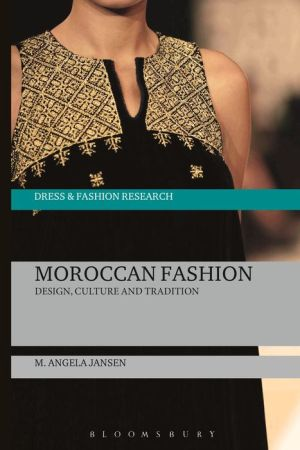 Moroccan Fashion: Design, Tradition and Modernity