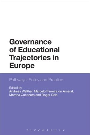 Governance of Educational Trajectories in Europe: Pathways, Policy and Practice
