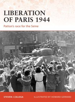 Liberation of Paris 1944: Patton's Race for the Seine