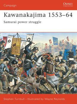 Kawanakajima 1553-64: Samurai power struggle