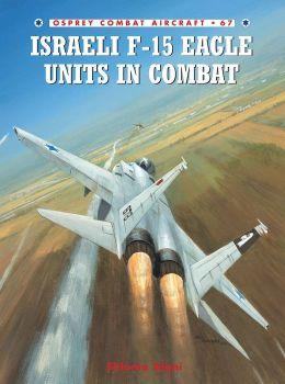 Israeli F-15 Eagle Units in Combat