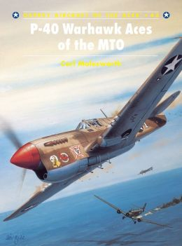 P-40 Warhawk Aces of the MTO