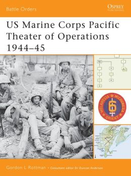 US Marine Corps Pacific Theater of Operations 1944-45