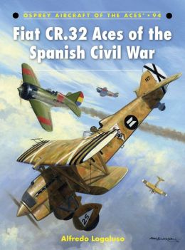 Fiat CR.32 Aces of the Spanish Civil War